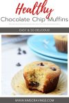 how to make healthy chocolate chip muffins